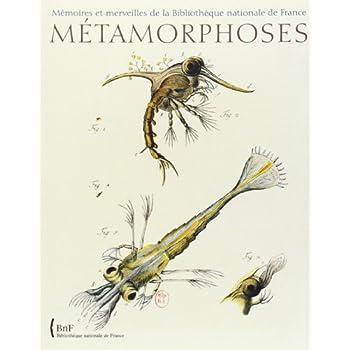Métamorphoses : le monde fascinant des insectes. Mémoires et merveilles de la Bibliothèque nationale de France