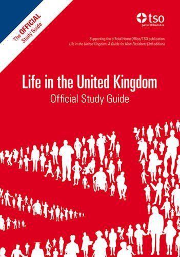Life in the UK Official Study Guide, 2014 Edition (Life in the United Kingdom)