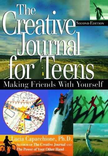 The creative journal for teens : making friends with yourself