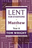 Lent for Everyone: Matthew Year A