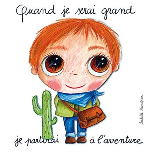 Labeltour - Tableau Quand Je Serai Grand, Je partirai à L'Aventure