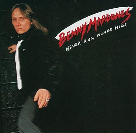 Benny Mardones - Never Run Never Hide by Benny Mardones