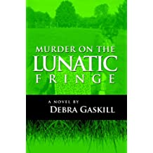 Murder on the Lunatic Fringe (Jubilant Falls Series Book 4) (English Edition)