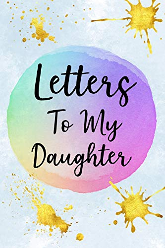 er: Mother To Daughter Notebook, Father To Daughter Journal: Awesome Novelty Gift Diary: Write Down Precious Moments Memories Now And Read Them Later Watercolor ()