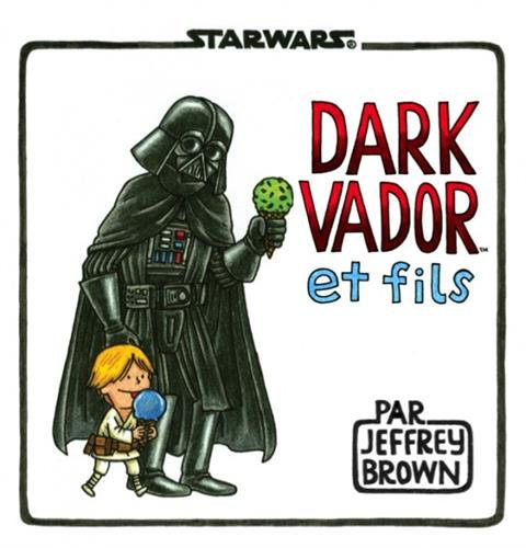 Dark Vador et Fils par Jeffrey Brown