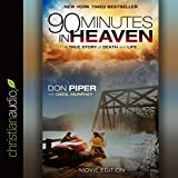 90 Minutes in Heaven: A True Story of Death and Life - Movie Edition