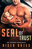 SEAL of Trust: An Mpreg Romance (SEALed With A Kiss Book 4)