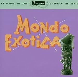 Ultra-Lounge - Vol. 1 (Mondo Exotica)