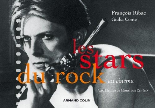 Les stars du rock au cinéma par François Ribac, Giulia Conte