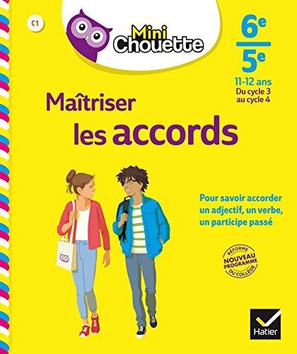 Mini Chouette Maîtriser les accords 6e/ 5e: cahier de soutien en français (cycle 3 vers cycle 4)
