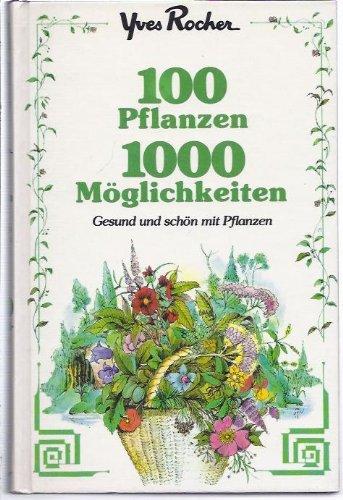 100-pflanzen-1000-moglichkeiten-gesund-und-schon-mit-pflanzen