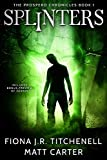Splinters (The Prospero Chronicles Book 1)