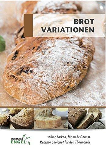 Brot Variationen: Rezepte geeignet für den Thermomix