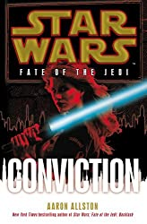 Star Wars: Fate of the Jedi: Conviction by Aaron Allston (2012-08-30)
