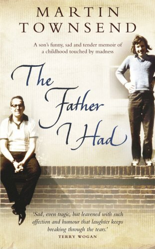 The Father I Had by Martin Townsend (2008-04-07)