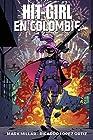 Hit Girl T1 - Hit Girl en Colombie