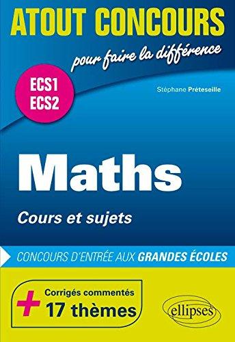 Maths Cours et Sujets Prépa ECS1 ECS2 +17 Fiches Corrigés Commentés