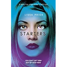 Starters by Lissa Price (2013-07-23)