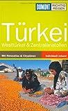 Türkei: Westtürkei & Zentralanatolien