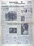 Telecharger Livres PARIS PRESSE L INTRANSIGEANT du 31 07 1953 LES ENFANTS DU DESESPOIR ENQUETE LOGEMENT PRET PATRONAL FORCE A L ETUDE LA POCHE VIET EN ANNAM RESORBEE UNE METROPOLIS ATOMIQUE VA NAITRE EN FRANCE LE NEW LOOK DE DIOR DECLENCHE LA GUERRE DES MOLLETS NUS MLLE BRUN A FAIT REMETTRE UNE SUPPLIQUE AU PRESIDENT AURIOL LE DUC D EDIMBOURG TOMBE POUR LA 2EME FOIS BOBET FAIT DU CINEMA (PDF,EPUB,MOBI) gratuits en Francaise