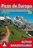Picos de Europa: Die schönsten Tal- und Bergwanderungen. 50 Touren. Mit GPS-Daten (Rother Wanderführer)
