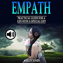 Empath: Practical Guide for a Life with a Special Gift