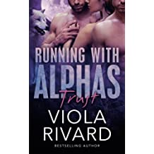 Trust (Running With Alphas) (Volume 1) by Viola Rivard (2014-08-11)