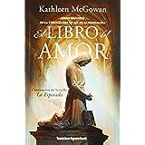 El libro del amor (Books4pocket narrativa)