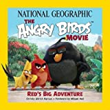 The Angry Birds Movie: Red's Big Adventure (Angry Birds )