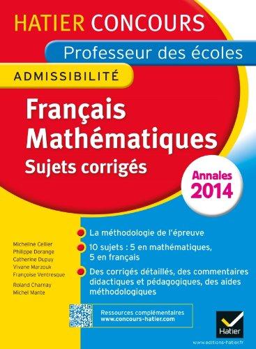 Annales 2014 - Concours professeur des écoles - Sujets corrigés français et mathématiques