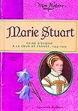 Marie Stuart: Reine d'Écosse à la cour de France, 1553-1554