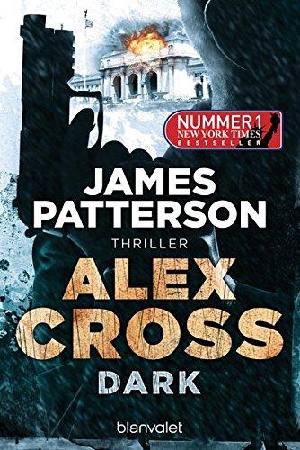 Buchseite und Rezensionen zu 'Dark - Alex Cross 18: Thriller' von James Patterson