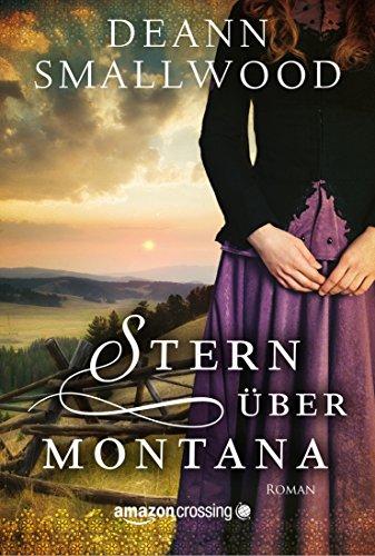 Buchseite und Rezensionen zu 'Stern über Montana' von DeAnn Smallwood