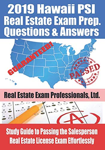 2019 Hawaii PSI Real Estate Exam Prep Questions and Answers: Study Guide to Passing the Salesperson Real Estate License Exam Effortlessly (Hawaii For Dummies)