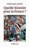 Image de Quelle histoire pour la France ?