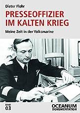 Presseoffizier im Kalten Krieg: Meine Zeit in der Volksmarine (OCEANUM Dokumentation)