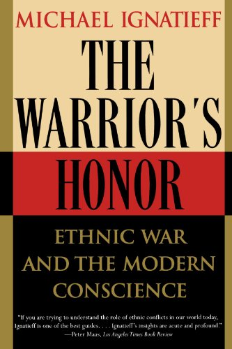 The Warrior's Honor: Ethnic War and the Modern Conscience por Michael Ignatieff