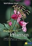 Wandernde Pflanzen: Neophyten, die stillen Eroberer - Ethnobotanik, Heilkunde und Anwendungen
