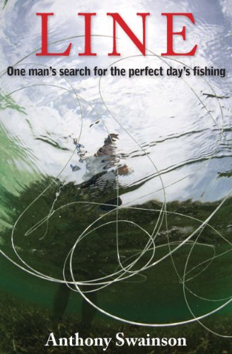 Line (One Man's Search for the Perfect Day's Fishing Book 2) (English Edition)