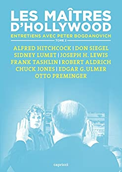 Les Maîtres d'Hollywood 2: Entretiens avec Peter Bogdanovich par [BOGDANOVICH, Peter]