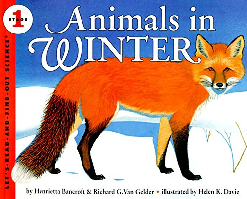 Animals in Winter (Let'S-Read-And-Find-Out Science. Stage 1) por Henrietta Bancroft