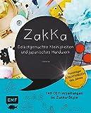 Zakka: Selbstgemachte Kleinigkeiten und japanisches Handwerk: Liebevolles Gestalten mit 145...