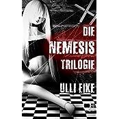Die Nemesis-Trilogie: Thriller-Sammelband