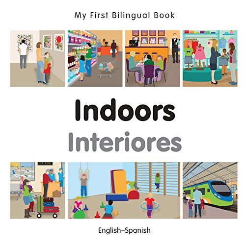My First Bilingual Book–Indoors (English–Spanish) por Milet Publishing