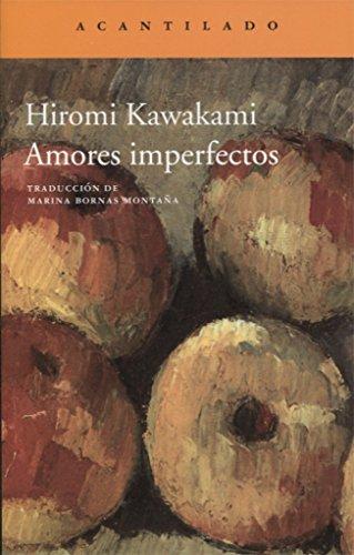 Amores imperfectos (Narrativa del Acantilado)