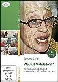 Was ist Validation? - Edward G. Feil (Neuauflage 2018)