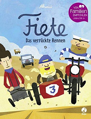 Fiete - Das verrückte Rennen: Band 3 (Fiete-Bilderbuch, Band 3) -