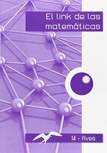 El link de las matemáticas AVES-14 - 9788494384172