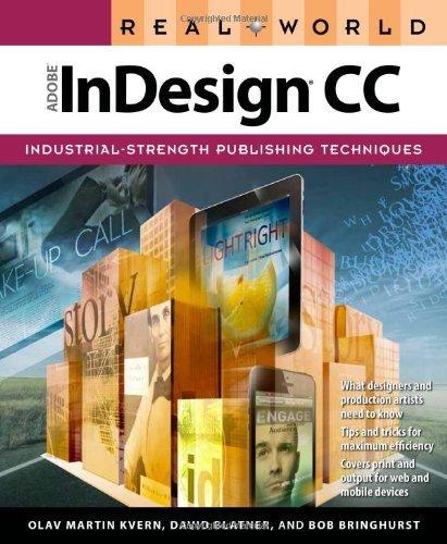 Real World Adobe InDesign CC by Olav Martin Kvern (2013-08-03) par Olav Martin Kvern;David Blatner;Bob Bringhurst