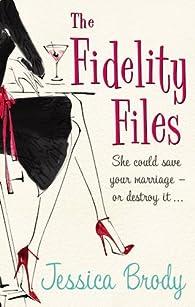 The Fidelity Files by Jessica Brody par Jessica Brody